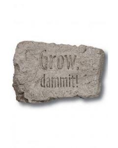"""10"""" Stone-Grow Dammit"""