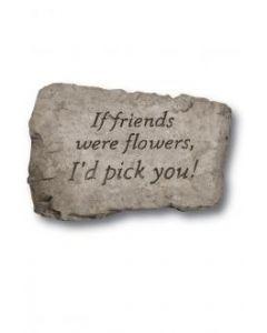 "10"" Stone-If Friends Were"