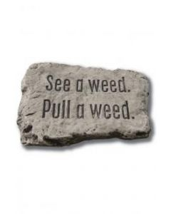 """10"""" Stone-See a Weed Pull a"""