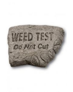 """8"""" Stone-Weed Test Do Not CutN"""